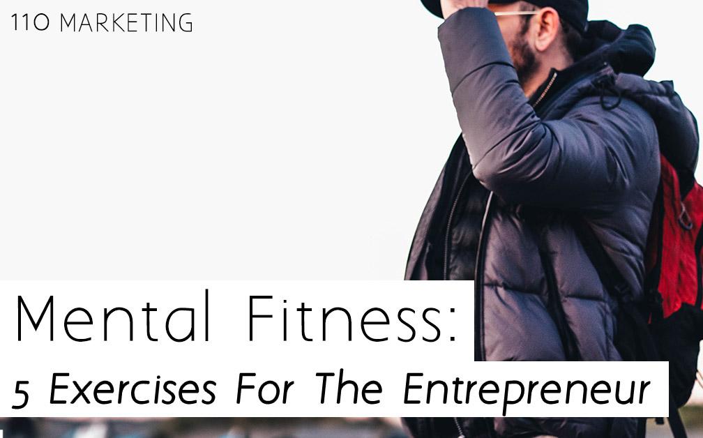 110-marketing-digital-marketing-blog-post-5-Exercises-For-The-Entrepreneur